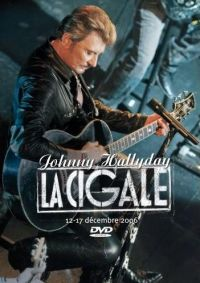 Cover Johnny Hallyday - La Cigale (12 - 17 décembre 2006) [DVD]
